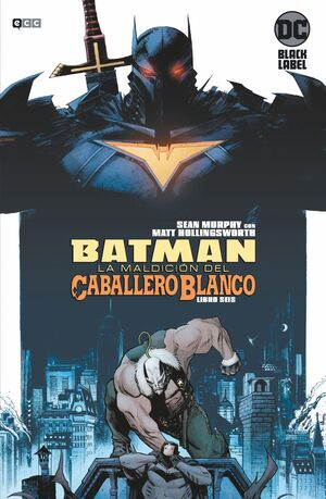 BATMAN: LA MALDICIÓN DEL CABALLERO BLANCO NÚM. 06 (DE 8)
