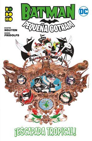 BATMAN: PEQUEÑA GOTHAM VOL. 03 (DE 3)