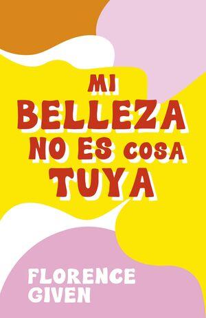 MI BELLEZA NO ES COSA TUYA