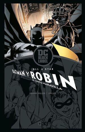 ALL-STAR BATMAN Y ROBIN, EL CHICO MARAVILLA – EDICIÓN DC BLACK LABEL