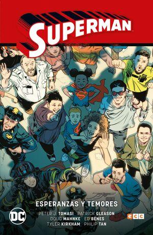 SUPERMAN VOL. 6: ESPERANZAS Y TEMORES (SUPERMAN SAGA - RENACIDO PARTE 3)