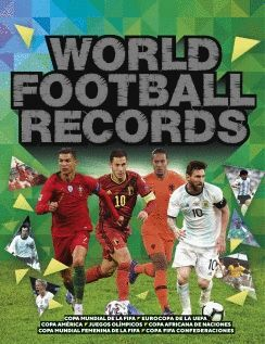 WORLD FOOTBALL RECORDS 2021