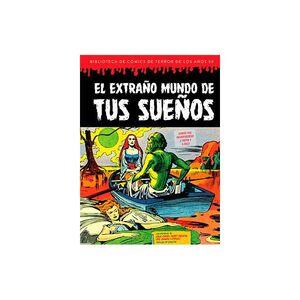 EXTRAÑO MUNDO DE TUS SUEÑOS,EL
