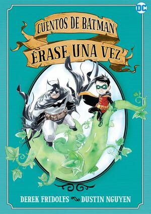 CUENTOS DE BATMAN: ÉRASE UNA VEZ