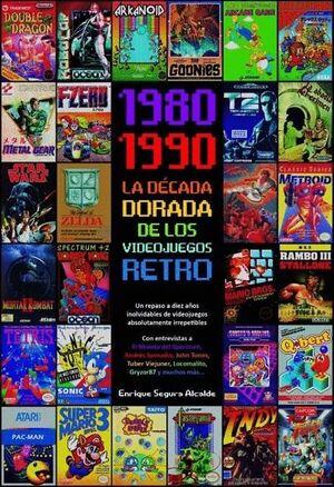DECADA DORADA DE LOS VIDEOJUEGOS RETRO