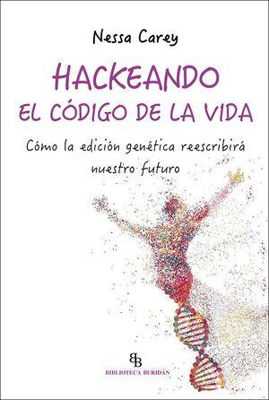 HACKEANDO EL CÓDIGO DE LA VIDA