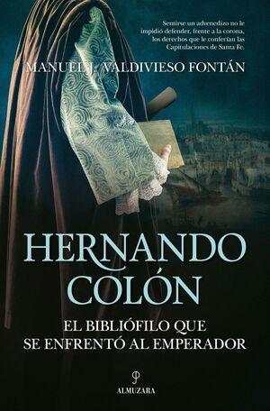 HERNANDO COLON EL BIBLIOFILO QUE SE ENFRE