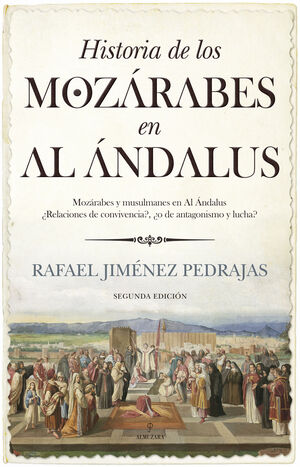 HISTORIA DE LOS MOZÁRABES EN AL ÁNDALUS