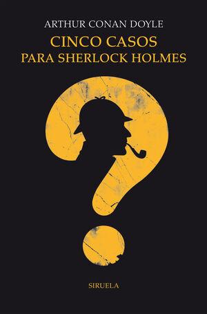 311.CINCO CASOS PARA SHERLOCK HOLMES.(TRES EDADES)