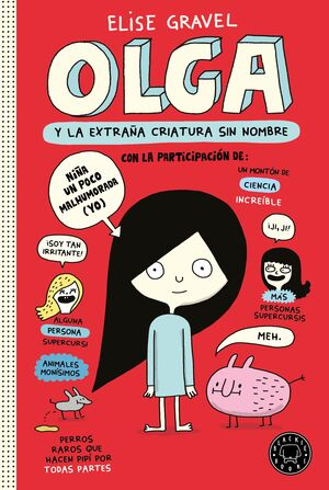 OLGA Y LA EXTRAÑA CRIATURA SIN NOMBRE.(INFANTIL Y