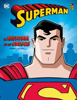 SUPERMAN: LA HISTORIA DE SU ORIGEN