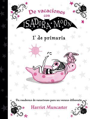 DE VACACIONES CON ISADORA MOON (1º DE PRIMARIA) (ISADORA MOON)