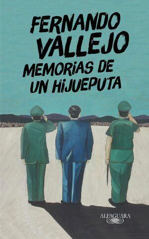 MEMORIAS DE UN HIJUEPUTA
