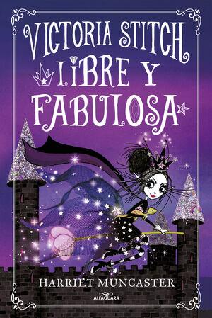 LIBRE Y FABULOSA (VICTORIA STITCH 2)
