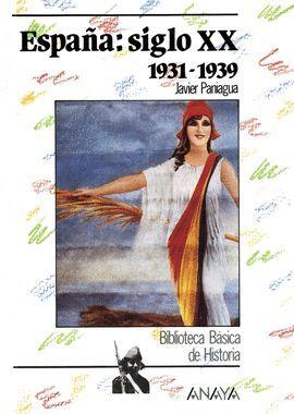 ESPAÑA SIGLO XX: 1931-1939