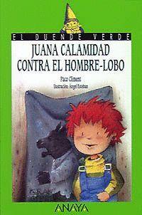 83. JUANA CALAMIDAD CONTRA EL HOMBRE-LOBO