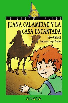 JUANA CALAMIDAD Y LA CASA ENCANTADA