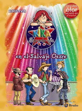 KIKA SUPERBRUJA EN EL SALVAJE OESTE (ED. COLOR)