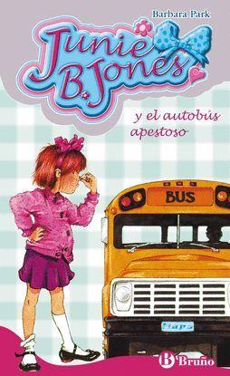 JUNIE B. JONES Y EL AUTOBÚS APESTOSO