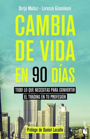 CAMBIA DE VIDA EN 90 DÍAS