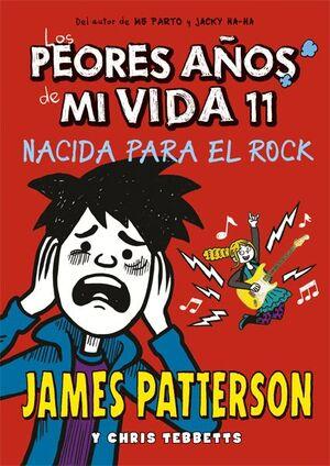 11.PEORES AÑOS DE MI VIDA:NACIDA PARA EL ROCK