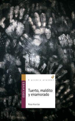 TUERTO, MALDITO Y ENAMORADO