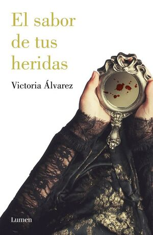 EL SABOR DE TUS HERIDAS (DREAMING SPIRES 3)