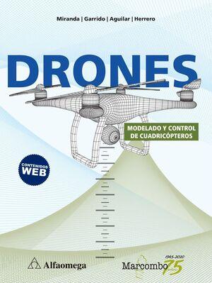 DRONES. MODELADO Y CONTROL DE CUADRICÓPTEROS