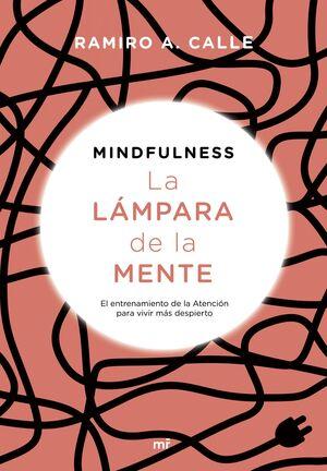 MINDFULNESS. LA LÁMPARA DE LA MENTE