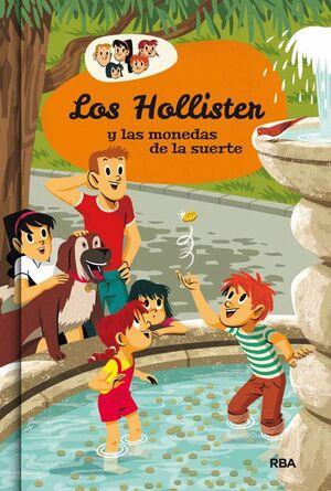 LOS HOLLISTER 4: LOS HOLLISTER Y LAS MONEDAS DE LA SUERTE