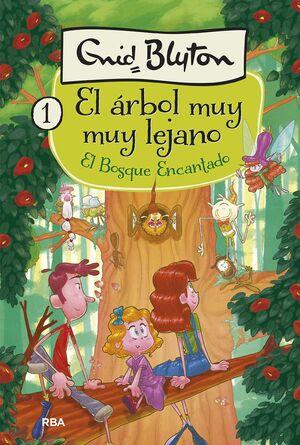 EL ÁRBOL MUY LEJANO 1. EL BOSQUE ENCANTADO.