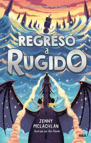 LA TIERRA DEL RUGIDO 2. REGRESO A RUGIDO