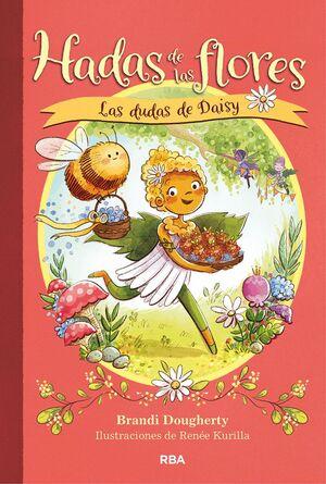 HADAS DE LAS FLORES 1. LAS DUDAS DE DAISY