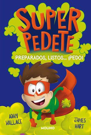 SUPERPEDETE 2. PREPARADOS, LISTOS... ¡PEDO!