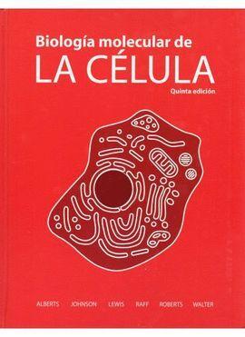 BIOLOGIA MOLECULAR DE LA CELULA 5/ED.
