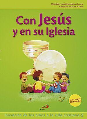 CON JESÚS Y EN SU IGLESIA (LIBRO DEL NIÑO) INICIACIÓN DE LOS NIÑOS A LA VIDA CRI