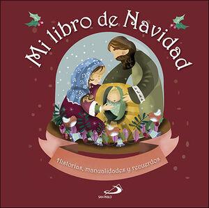 MI LIBRO DE NAVIDAD:HISTORIAS, MANUALIDADES Y RECU