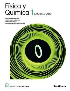 FISICA Y QUIMICA 1 BACHILLERATO LA CASA DEL SABER