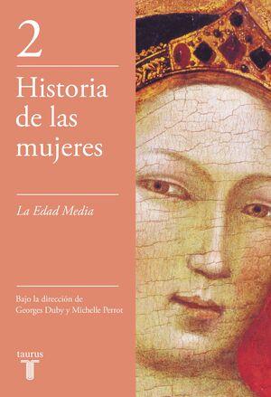LA EDAD MEDIA (HISTORIA DE LAS MUJERES 2)