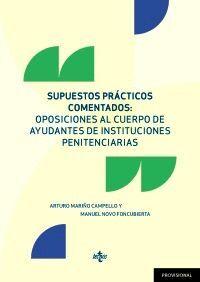 SUPUESTOS PRÁCTICOS COMENTADOS: OPOSICIONES AL CUERPO DE AYUDANTE