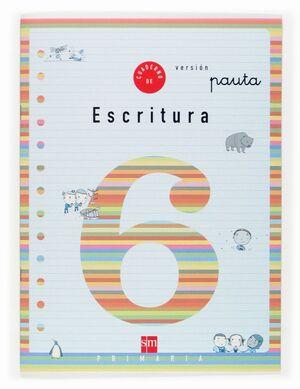 CUADERNO 6 DE ESCRITURA, PAUTA. 2 PRIMARIA