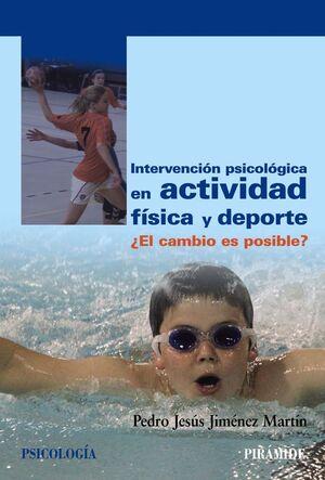INTERVENCIÓN PSICOLÓGICA EN ACTIVIDAD FÍSICA Y DEPORTE