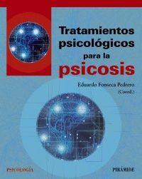 TRATAMIENTOS PSICOLÓGICOS PARA LA PSICOSIS