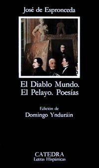 EL DIABLO MUNDO; EL PELAYO; POESÍAS
