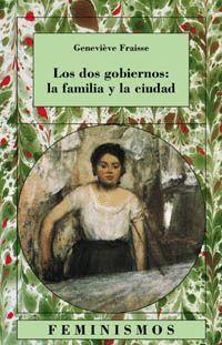 LOS DOS GOBIERNOS: LA FAMILIA Y LA CIUDAD
