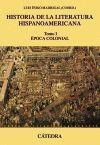 HISTORIA DE LA LITERATURA HISPANOAMERICANA, I