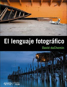 EL LENGUAJE FOTOGRÁFICO