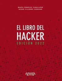 EL LIBRO DEL HACKER. EDICIÓN 2022