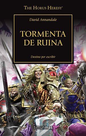 THE HORUS HERESY Nº 46/54 TORMENTA DE RUINA