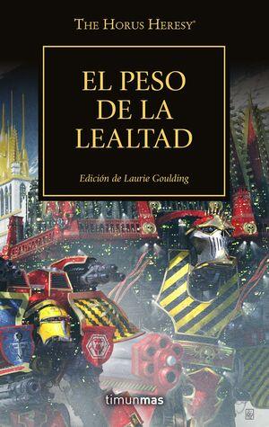 THE HORUS HERESY Nº 48/54 EL PESO DE LA LEALTAD